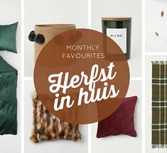 Herfstsfeer in huis ~ Monthly Favourites
